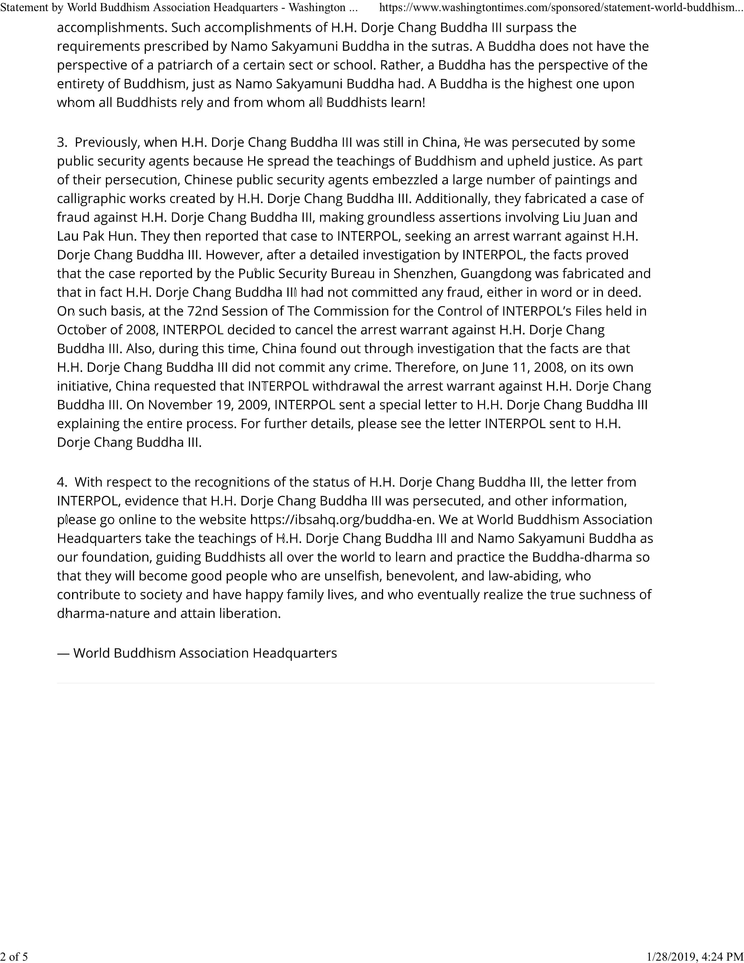 China found out through investigation that the facts are that H.H. Dorje Chang Buddha III did not commit any crime. Therefore, on June 11, 2008, on its own initiative, China requested that INTERPOL withdrawal the arrest warrant against H.H. Dorje Chang Buddha III